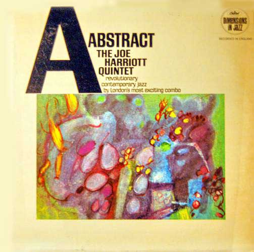 The Joe Harriott Quintet: Abstract – Free Jazz was never so free