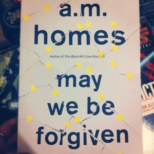 may we be forgiven am homes